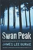 Swan Peak (Dave Robicheaux Book 17)
