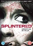 Splintered [DVD] [2008]