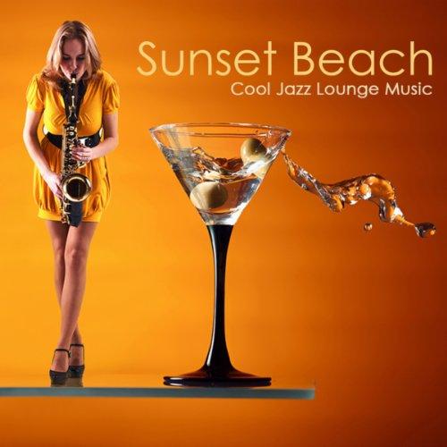 Sunset Beach: Cool Jazz Lounge...