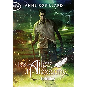 Les Ailes d'Alexanne - tome 5 Spirales (05)