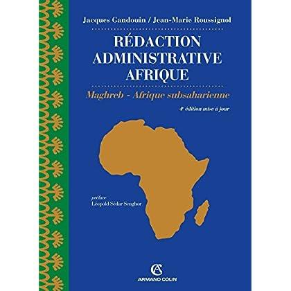 Rédaction administrative Afrique (export) - 4e éd. - Maghreb - Afrique Subsaharienne
