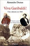 Viva Garibaldi ! Une odyssée en 1860