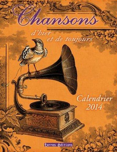 Calendrier 2014 Chansons d'hier et d...