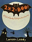 2 X 2 = Boo!: A Set of Spooky Multiplication Stories