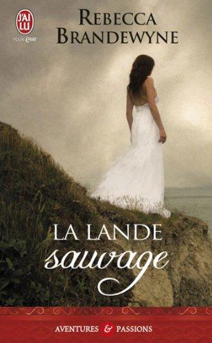 La lande sauvage par Rebecca Brandewyne