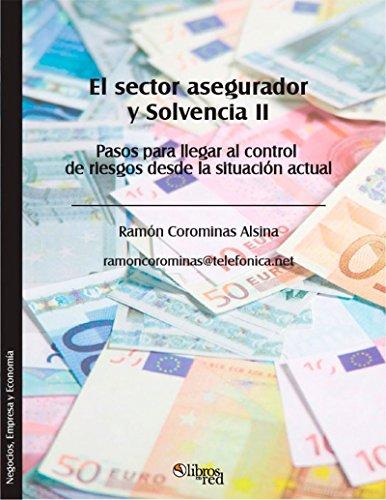El sector asegurador y Solvencia II por Ramón Corominas Alsina