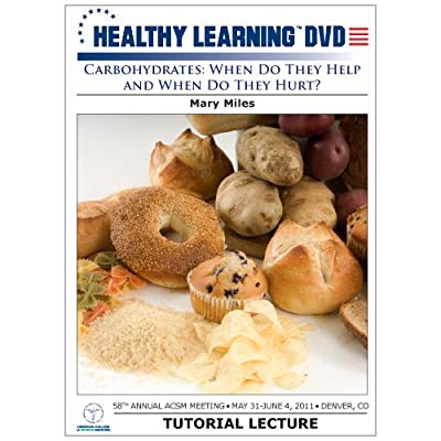 Carbohydrates: When Do They Help and When Do They Hurt? from Healthy Learning