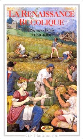 La Renaissance bucolique : Poèmes choisis, 1550-1600 par Collectif