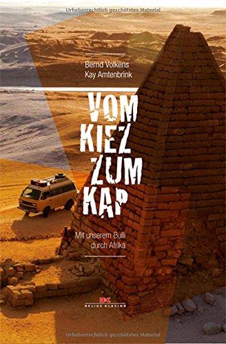 Buchseite und Rezensionen zu 'Vom Kiez zum Kap: Mit unserem Bulli durch Afrika' von Bernd Volkens