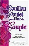 Bouillon de poulet pour l'âme du Couple - poche