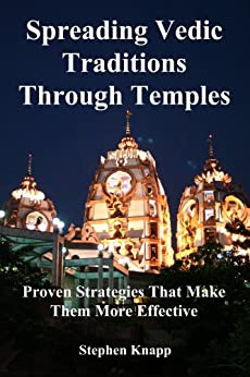 Spreading Vedic Traditions Through Temples (English Edition) di [Knapp, Stephen]