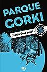 Parque Gorki par Martin Cruz Smith
