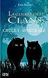 la guerre des clans cycle 1 int?grale