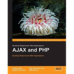 AJAX and PHP. Building Responsive Web Applications (English Edition)