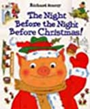Cover of: The Night Before The Night Before Christmas | Richard Scarry