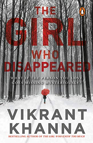 The Girl Who Disappeared: What if the person you love goes missing mysteriously?