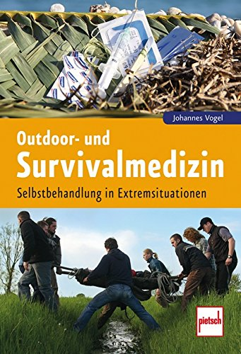 outdoor-und-survivalmedizin-selbstbehandlung-in-extremsituationen
