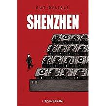 Shenzhen (Ciboulette) (French Edition)