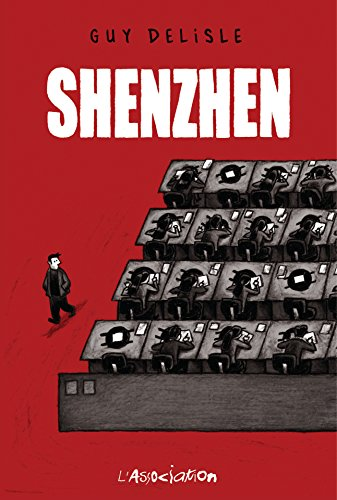 Shenzhen / Guy Delisle.- Paris : L'Association , DL 2000