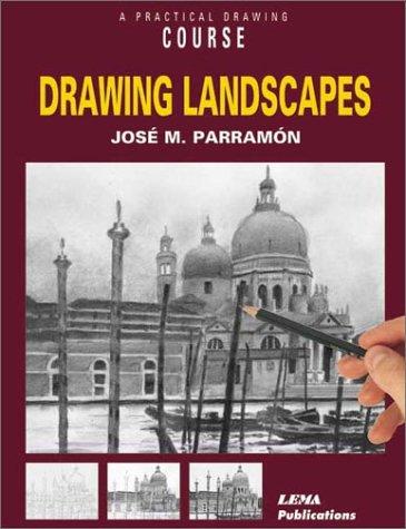 Descargar Libro Drawing Landscapes: A Practical Drawing Course de Jose M. Parramon
