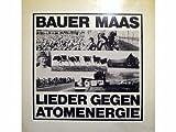 Lieder gegen Atomenergie [Vinyl LP record] [Schallplatte]