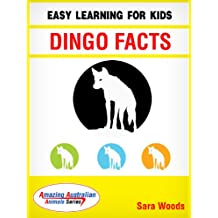 Dingo Facts: Easy Learning For Kids (Amazing Australian Animals Series Book 3) (English Edition)