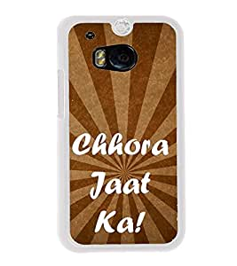 Chhora Jat Ka 2D Hard Polycarbonate Designer Back Case Cover for HTC One M8 :: HTC M8 :: HTC One M8 Eye :: HTC One M8 Dual Sim :: HTC One M8s