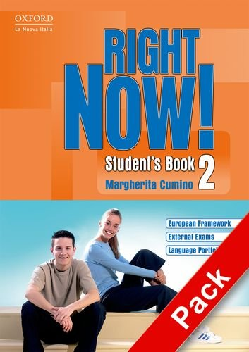 Right now! Student's book. Workbook. Con CD Audio. Per le Scuole superiori: 2