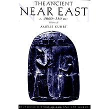 The Ancient near East c. 3000-330 BC: Volume II: Vol II