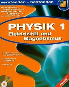 Physik 1 - Elektrizitätslehre und Magnetismus