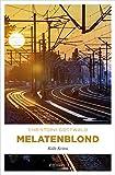 Melatenblond (Köln-Krimi)