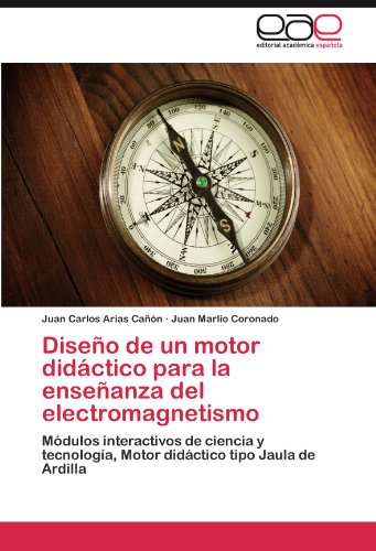 Diseño de un motor didáctico para la enseñanza del electromagnetismo: Módulos interactivos de ciencia y tecnología, Motor didáctico tipo Jaula de Ardilla Canon Motor