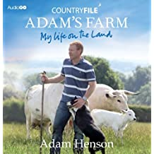 Countryfile  Adam's Farm: My Life On The Land (BBC Audio)