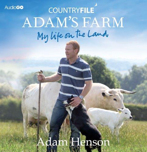 Countryfile  Adam's Farm: My Life On The Land (BBC Audio)