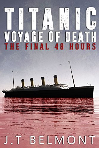 titanic-voyage-of-death-the-final-48-hours-english-edition