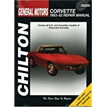 Chilton's Gm Corvette 1963-82 Repair Manual (Chilton's Total Car Care Repair Manuals)