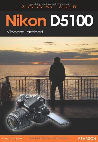 Nikon D5100 Zoom sur...