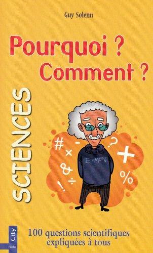 Les Sciences : Pourquoi ? Comment ?