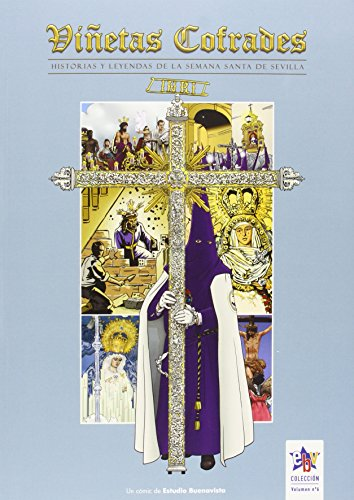 Viñetas cofrades 6, Historias y leyendas de la Semana Santa de Sevilla