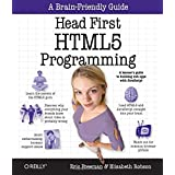 Head First HTML5 Programming: Building Web Apps with JavaScript by Eric Freeman (2011-10-21)