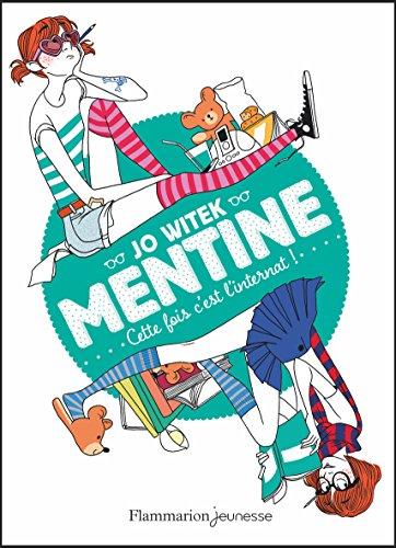 Mentine (2) : Cette fois c'est l'internat !
