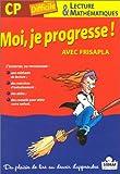 Moi je progresse avec Frisapla, CP difficile, lecture et mathématiques