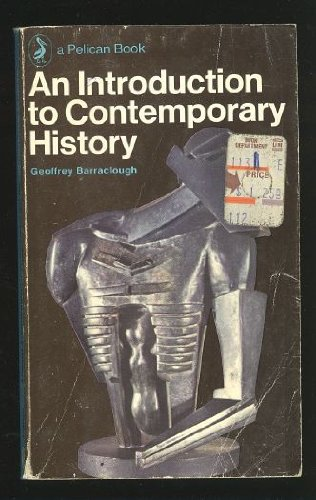 An Introduction to Contemporary History (Pelican)