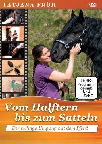 """""""Vom Halftern bis zum Satteln"""" von Tatjana Früh"""