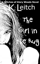 The Girl in the Rug (Glory Woods Mystery Book 4)