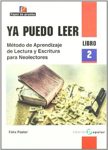 Ya puedo leer: Método de aprendizaje de lectura y escritura para neolectores. Libro 2 (Papel de prueba)