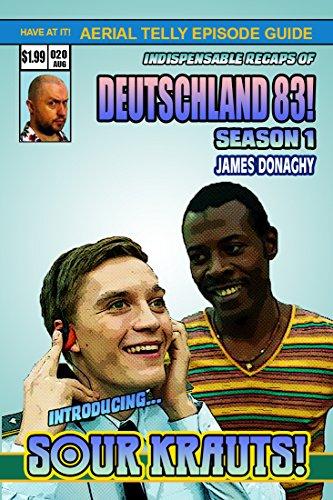 Deutschland 83 TV Series Episode Guide Season One (English Edition)