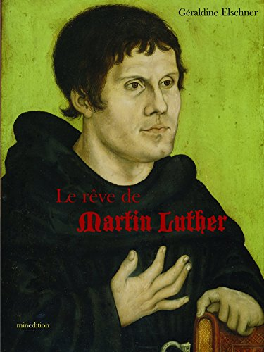 Le rêve de Martin Luther