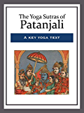 The Yoga Sutras of Patanjali (English Edition)