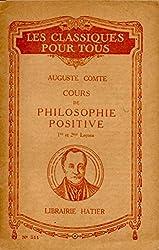 Cours de philosophie positive 1ere et 2eme leçons